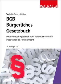 BGB – Bürgerliches Gesetzbuch Ausgabe 2021 von Walhalla Fachredaktion