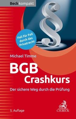 BGB Crashkurs von Timme,  Michael