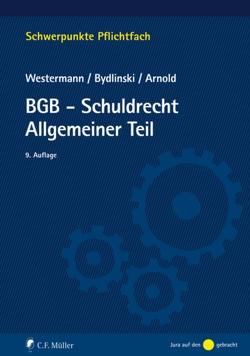 BGB-Schuldrecht Allgemeiner Teil von Arnold,  Stefan, Bydlinski,  Peter, Westermann,  Harm Peter