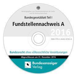 BGBL Fundstellennachweis A 2016 CD-ROM