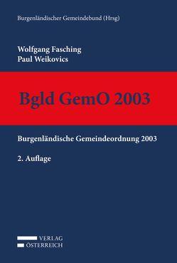 Bgld GemO 2003 von Fasching,  Wolfgang, Weikovics,  Paul