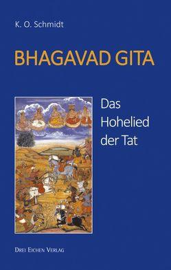 BHAGAVAD GITA von Kissener,  Manuel, Schmidt,  K.O.
