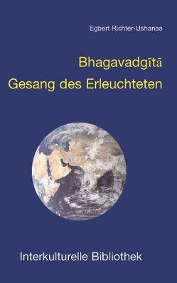 Bhagavadgita von Richter-Ushanas,  Egbert