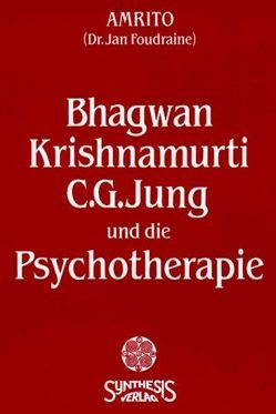 Bhagwan, Krishnamurti von Foudraine,  Jan, Höhr,  Hildegard