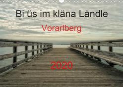 Bi üs im kläna Ländle – Vorarlberg 2020AT-Version (Wandkalender 2020 DIN A3 quer) von Arnold,  Hernegger