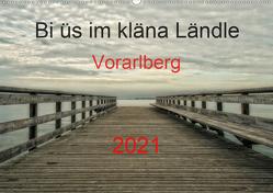 Bi üs im kläna Ländle – Vorarlberg 2021AT-Version (Wandkalender 2021 DIN A2 quer) von Arnold,  Hernegger