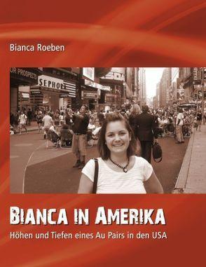 Bianca in Amerika von Roeben,  Bianca
