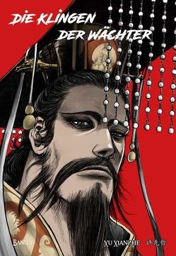 Biaoren – Die Klingen der Wächter – Band 5 von Xu,  Xianzhe