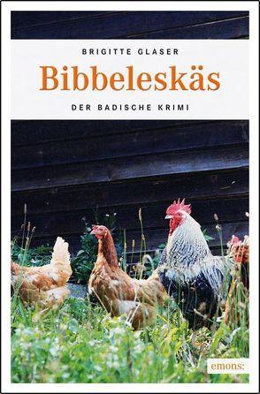 Bibbeleskäs von Glaser,  Brigitte