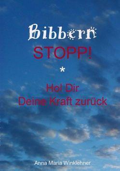 Bibbern Stopp! von Winklehner,  Anna Maria