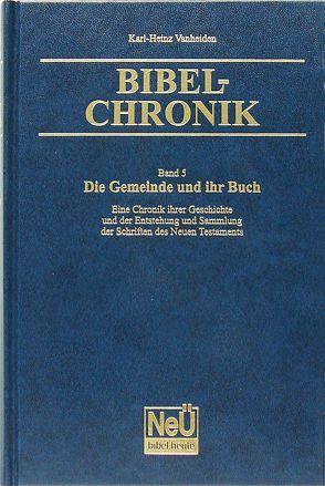 Bibel-Chronik Band 5 von Vanheiden,  Karl-Heinz