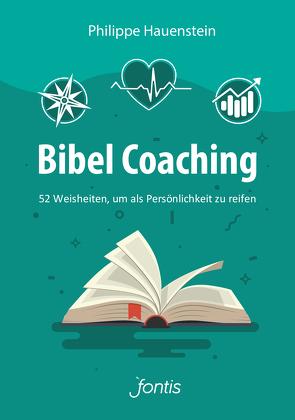 Bibel Coaching von Hauenstein,  Philippe