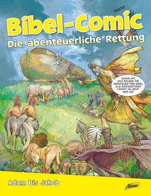 Bibel-Comic – Die abenteuerliche Rettung von Alex,  Ben, Montero,  José Pérez
