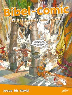 Bibel-Comic – Die Helden der Bibel von Alex,  Ben, Montero,  José Pérez