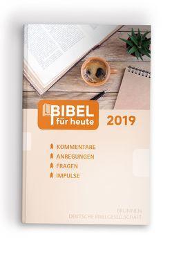 Bibel für heute 2019 von Büchle,  Matthias, Diener,  Michael, Hüttmann,  Karsten