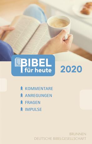 Bibel für heute 2020 von Büchle,  Matthias, Diener,  Michael, Hüttmann,  Karsten, Kopp,  Hansjörg, Müller,  Wieland, Rösel,  Christoph