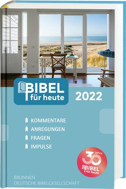 Bibel für heute 2022 von Büchle,  Matthias, Diener,  Michael, Hüttmann,  Karsten