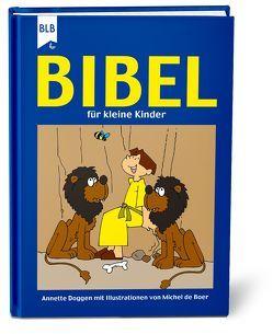 Bibel für kleine Kinder von Boer,  Michel de, Doggen,  Annette