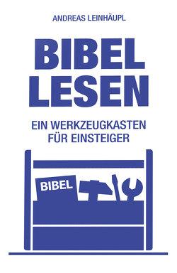 Bibel lesen – E-Book von Leinhäupl,  Andreas