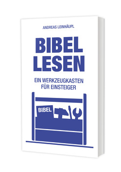 Bibel lesen von Leinhäupl,  Andreas