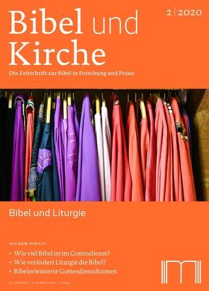 Bibel und Kirche / Bibel und Liturgie von Bechmann,  Ulrike, Evang,  Martin, Fischer,  Ingrid, Fuchs,  Ottmar, Leonhard,  Clemens, Lumma,  Liborius Olaf, Theobald,  Michael