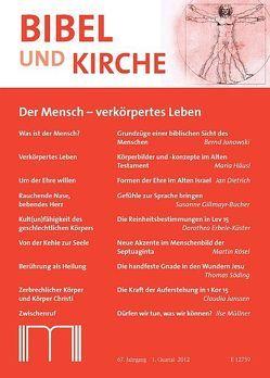 Bibel und Kirche / Der Mensch – verkörpertes Wesen von Backhaus,  Franz Josef