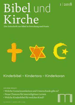 Bibel und Kirche / Kinderbibel – Kindertora – Kinderkoran von Keuchen,  Marion, Landthaler,  Bruno E., Langenhorst,  Georg, Nauerth,  Thomas