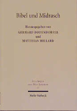 Bibel und Midrasch von Bodendorfer,  G., Kagerer,  B, Millard,  M