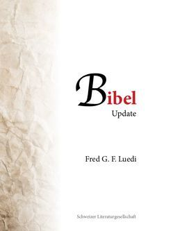 Bibel Update von Luedi,  Fred G. F.