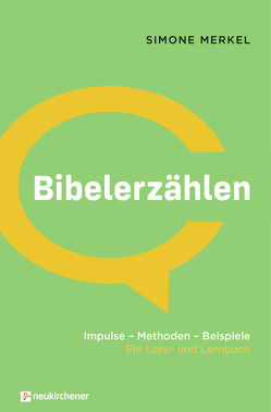 Bibelerzählen von Merkel,  Simone