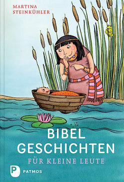 Bibelgeschichten für kleine Leute von Bruder,  Elli, Steinkühler,  Martina