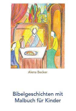 Bibelgeschichten mit Malbuch für Kinder von Becker,  Alena