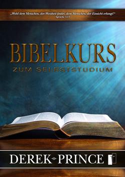 Bibelkurs zum Selbststudium von Prince,  Derek