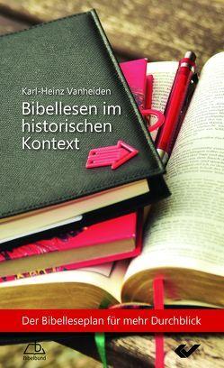 Bibellesen im historischen Kontext von Vanheiden,  Karl-Heinz