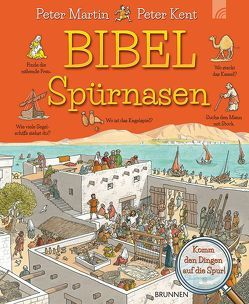BIBELSpürnasen von Kent,  Peter, Martin,  Peter