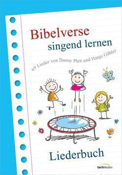Bibelverse singend lernen von Gäbler,  Hanjo