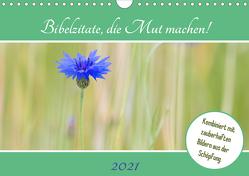 Bibelzitate, die Mut machen! (Wandkalender 2021 DIN A4 quer) von Webeler,  Janita