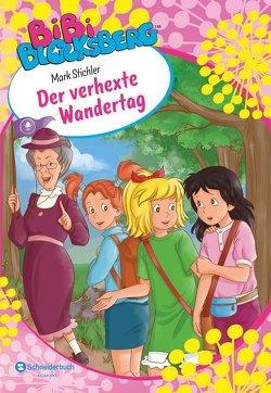 Bibi Blocksberg – Der verhexte Wandertag von Kunstmann,  Desirée, Stichler,  Mark