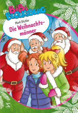Bibi Blocksberg – Die Weihnachtsmänner von Kunstmann,  Desirée, Stichler,  Mark