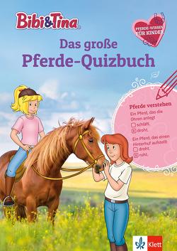 Bibi & Tina: Das große Pferde-Quizbuch mit Bibi und Tina