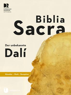 Biblia Sacra – der unbekannte Dalí von Blum,  Daniela, Prange,  Melanie
