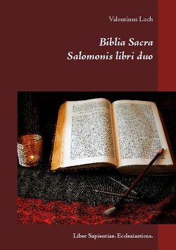 Biblia Sacra von Herzog,  C M, Loch,  Valentinus