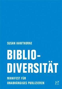 Bibliodiversität von Hawthorne,  Susan, Hermanns,  Doris