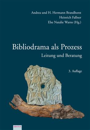 Bibliodrama als Prozess von Brandhorst,  Andrea, Brandhorst,  Hermann, Fallner,  Heinrich, Warns,  Else Natalie
