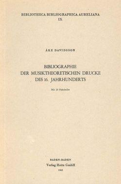 Bibliographie der musiktheoretischen Drucke des 16. Jahrhunderts von Davidsson,  Ake
