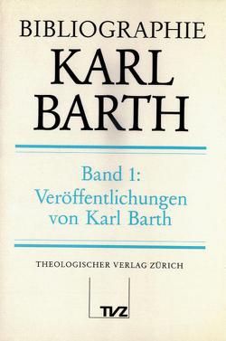Bibliographie Karl Barth von Barth,  Karl, Drewes,  Hans-Anton, Wildi,  Hans Markus