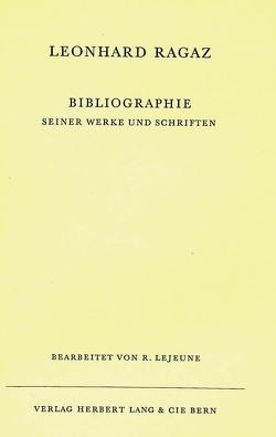 Bibliographie seiner Werke und Schriften von Ragaz,  Leonhard