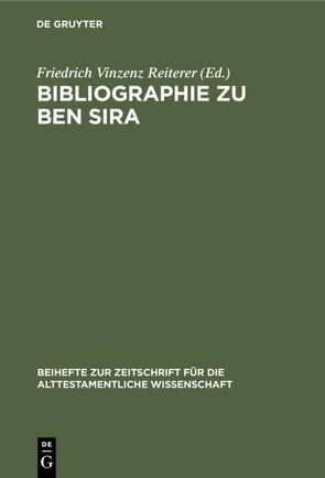 Bibliographie zu Ben Sira von Reiterer,  Friedrich Vinzenz