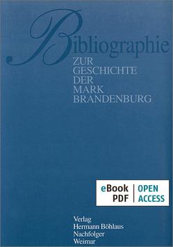 Bibliographie zur Geschichte der Mark Brandenburg von Petrak,  Horst L.