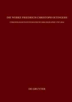Bibliographie zur Geschichte des Pietismus / Die Werke Friedrich Christoph Oetingers von Breymayer,  Reinhard, Weyer-Menkhoff,  Martin